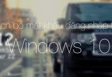 Bỏ mật khẩu đăng nhập trên Windows 10