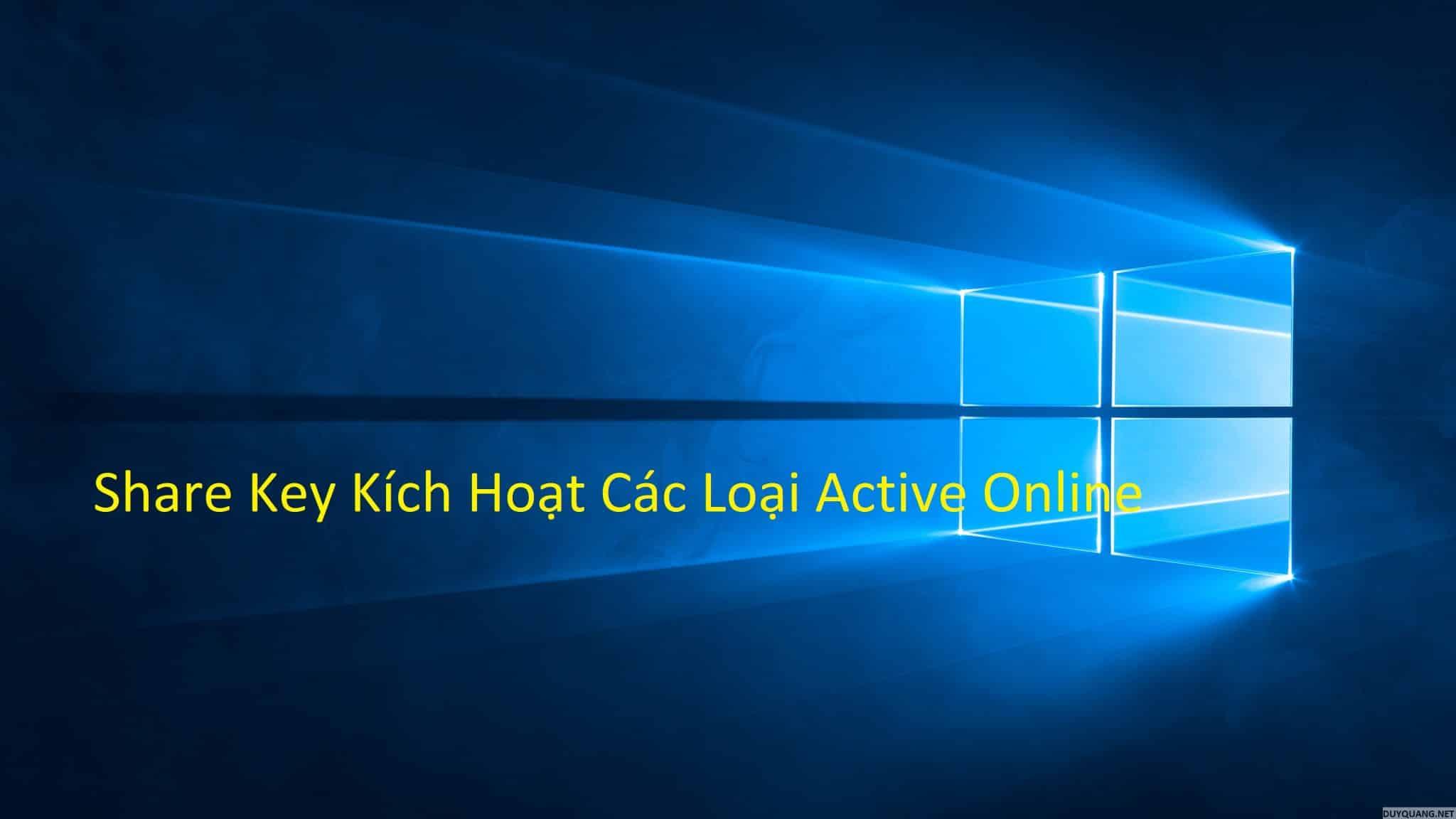 Share Key Windows và Office Active Online