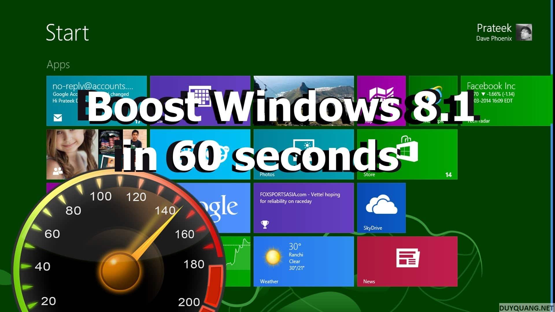9 bước tăng tốc quá trình khởi động Windows 8 2