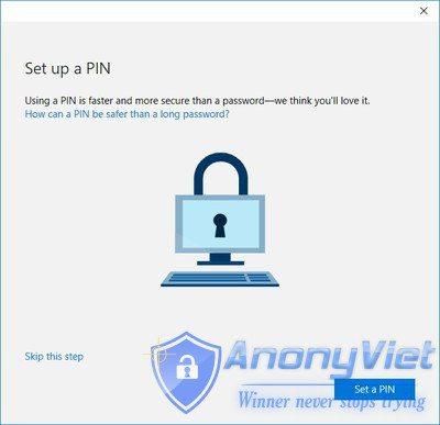Click chọn Set a PIN hoặc click chọn link Skip this step để hoàn tất quá trình