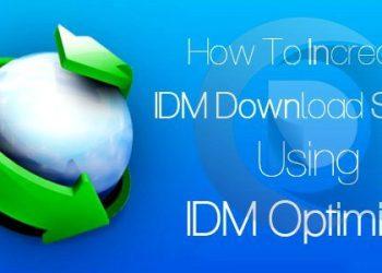 Hướng dẫn tăng tốc Download IDM với IDM Optimizer 3