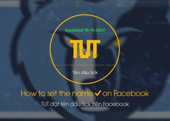 cách tạo tên dấu tick facebook 2018