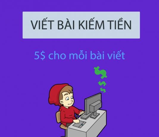 Hướng dẫn kiếm ngay 5$ và nhiều hơn nhờ viết bài chia sẽ VNURL