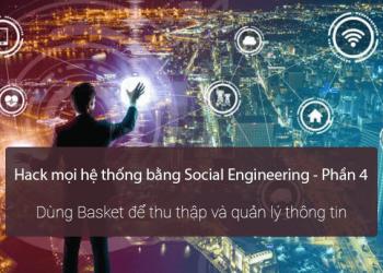 Hack mọi hệ thống bằng cách sử dụng Social Engineering - Phần 4 1