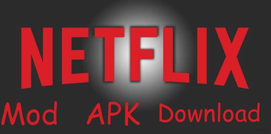 Download Netflix MOD APK 7.68.4 - Xem phim NetFlix miễn phí 3