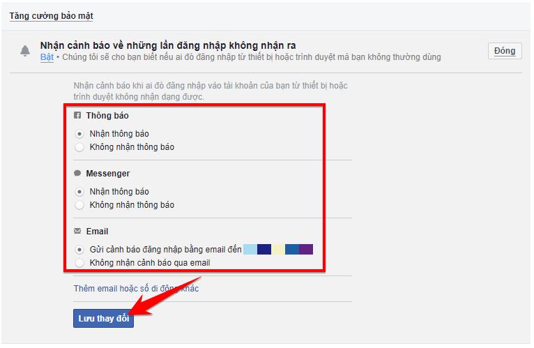 chọn theo ý mình về thông báo cảnh báo đăng nhập của Facebook và nhấnLưu thay đổi
