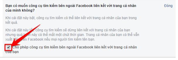 Đồng thời bỏ chọn vàoCho phép tìm kiếm bên ngoài Facebook liên kết với trang cá nhân của bạn.