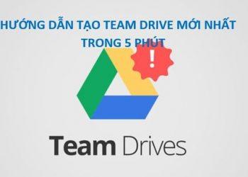 cách tạo team drive mới nhất