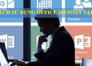 Hướng dẫn sử dụng Office 365 của Microsoft mới nhất 1