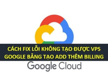 FIX LOI VPS GOOGLE