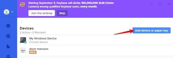 Menu Device chọn Add device or paper key keybase
