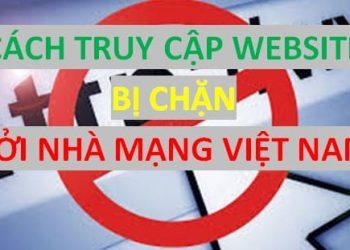 Các cách truy cập vào trang web bị chặn bởi nhà mạng Internet 1