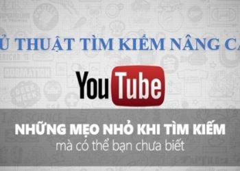 thủ thuật tìm kiếm youtube nâng cao