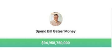 Bạn muốn dùng tiền của Bill Gates