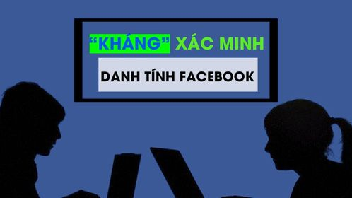 kháng xác minh danh tính Facebook