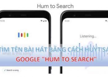 TIM TEN BAI HAT GOOGLE HUM TO SEARCH