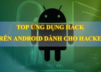 TOP UNG DUNG HACK TREN ANDROID