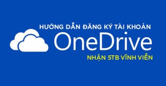 dang ky onedrive 5tb free
