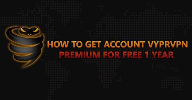 Hướng dẫn tạo account Vyprvpn Premium miễn phí 3