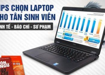 Kinh nghiệm mua Laptop cho sinh viên nhóm ngành kế toán, kinh tế, xã hội…