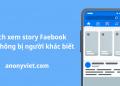 Cách xem story Facebook mà không bị người khác biết 2