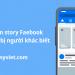 Cách xem story Facebook mà không bị người khác biết 11