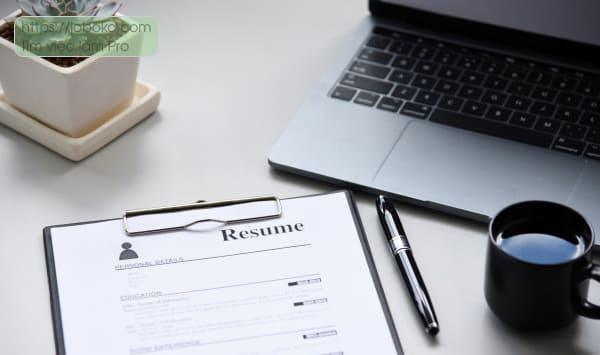 Một bộ hồ sơ xin việc chuyên nghiệp sẽ được nhà tuyển dụng đánh giá cao