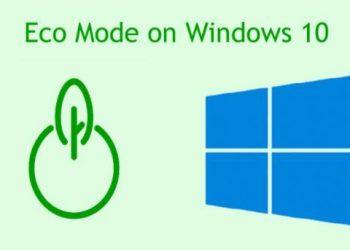 Tăng thời gian sử dụng PIN Laptop bằng chế độ Eco Mode trên Windows 10 55