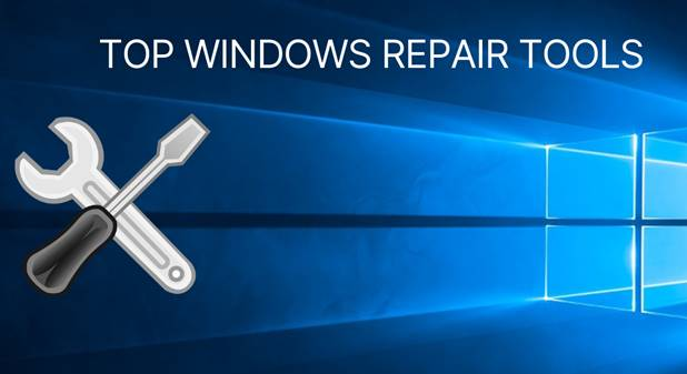 Các công cụ sửa lỗi Windows 10 miễn phí và hiệu quả