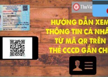 cách quét mã xem thông tin cá nhân trên thẻ căn cước công dân