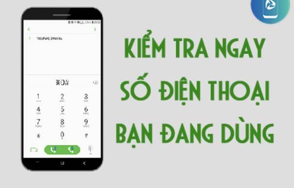 Cách tự kiểm tra số điện thoại của mình cực đơn giản