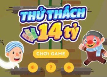 cach choi game thu thach 14 ty