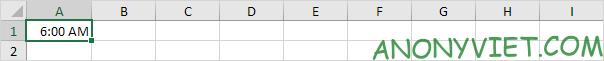 Ghi 6AM vào ô A1 Excel