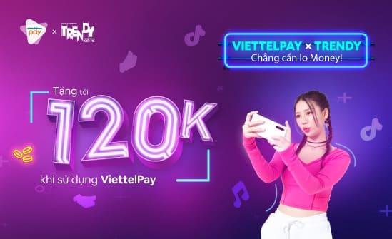 Cách nhận 120k miễn phí từ ViettelPay 49