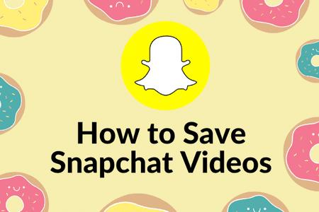 Cách lưu video trên Snapchat