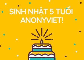 Tổ chức sự kiện sinh nhật lần thứ 5 của Anonyviet 3