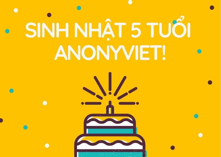 Tổ chức sự kiện sinh nhật lần thứ 5 của Anonyviet