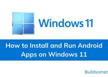 Cách cài file APK bằng Windows Subsystem for Android trên Windows